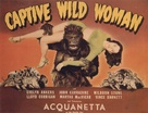 Captive Wild Woman - British Movie Poster (xs thumbnail)