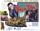 Pay or Die - Movie Poster (xs thumbnail)