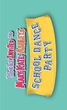 You're Invited to Mary-Kate & Ashley's School Dance - Logo (xs thumbnail)