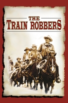The Train Robbers - Movie Cover (xs thumbnail)