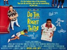 Do The Right Thing - Advance movie poster (xs thumbnail)