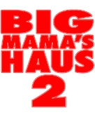 Big Momma's House 2 - German Logo (xs thumbnail)