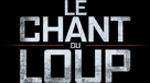 Le chant du loup - French Logo (xs thumbnail)