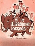 Vi er allesammen tossede - Danish Movie Poster (xs thumbnail)