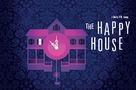 The Happy House - Movie Poster (xs thumbnail)