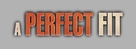 A Perfect Fit - Logo (xs thumbnail)