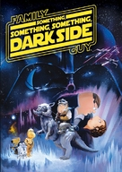 Family Guy Presents: Something Something Something Dark Side - DVD cover (xs thumbnail)
