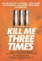 Kill Me Three Times - Movie Poster (xs thumbnail)