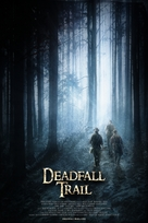 Deadfall Trail - Movie Poster (xs thumbnail)
