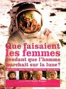 Que faisaient les femmes pendant que l'homme marchait sur la lune? - French Movie Poster (xs thumbnail)