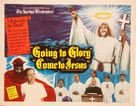 Going to Glory... Come to Jesus - Movie Poster (xs thumbnail)
