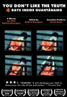 You Don't Like the Truth: 4 Days Inside Guantanamo - DVD cover (xs thumbnail)