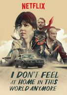 I Don't Feel at Home in This World Anymore. - Movie Poster (xs thumbnail)