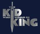The Kid Who Would Be King - Logo (xs thumbnail)