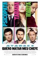 Horrible Bosses - Brazilian Movie Poster (xs thumbnail)