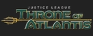 Justice League: Throne of Atlantis - Logo (xs thumbnail)