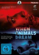 Når dyrene drømmer - German DVD cover (xs thumbnail)