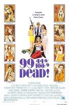 99 and 44/100% Dead - Movie Poster (xs thumbnail)