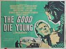 The Good Die Young - British Movie Poster (xs thumbnail)