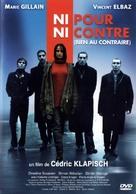 Ni pour, ni contre (bien au contraire) - French DVD cover (xs thumbnail)