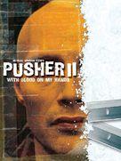 Pusher 2 - Movie Poster (xs thumbnail)