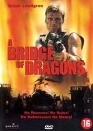 Bridge Of Dragons - Dutch DVD movie cover (xs thumbnail)