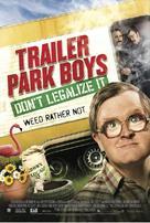 Trailer Park Boys: Don't Legalize It - Movie Poster (xs thumbnail)