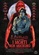The Dead Don't Die - Italian Movie Poster (xs thumbnail)