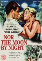 Nor the Moon by Night - British DVD cover (xs thumbnail)