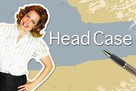 """Head Case"" - poster (xs thumbnail)"