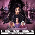Hurricane Bianca: From Russia with Hate - Movie Cover (xs thumbnail)