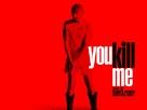 You Kill Me - Movie Poster (xs thumbnail)