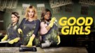 """Good Girls"" - poster (xs thumbnail)"