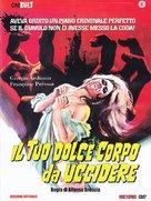 Il tuo dolce corpo da uccidere - Italian Movie Cover (xs thumbnail)
