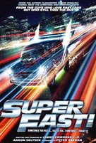 Superfast - Movie Poster (xs thumbnail)