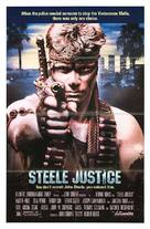 Steele Justice - Movie Poster (xs thumbnail)