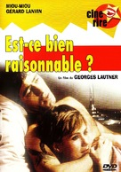 Est-ce bien raisonnable? - French Movie Cover (xs thumbnail)