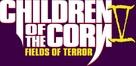 Children of the Corn V: Fields of Terror - Logo (xs thumbnail)