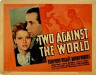 Two Against the World - Movie Poster (xs thumbnail)