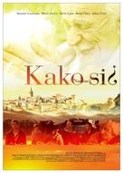 Kako si? - Turkish Movie Poster (xs thumbnail)