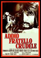 Addio, fratello crudele - Italian Movie Poster (xs thumbnail)