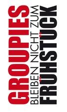 Groupies bleiben nicht zum Frühstück - German Logo (xs thumbnail)