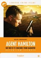 Hamilton 2: Men inte om det gäller din dotter - Belgian DVD cover (xs thumbnail)