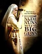 Nude Nuns with Big Guns - Movie Poster (xs thumbnail)