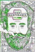 """High Maintenance"" - Movie Poster (xs thumbnail)"