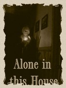 Alone in This House - Movie Poster (xs thumbnail)