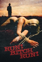 Run! Bitch Run! - Movie Poster (xs thumbnail)