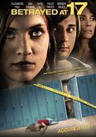 Betrayed at 17 - DVD cover (xs thumbnail)
