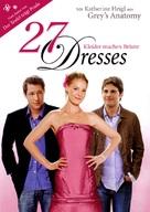 27 Dresses - German Theatrical poster (xs thumbnail)