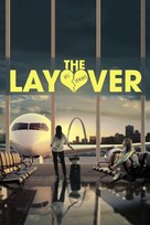 The Layover - Movie Poster (xs thumbnail)